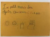 Le petit musée des objets anciens - CE1A et D