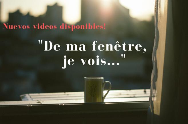 """Nouvelles vidéos: """"De ma fenêtre, je vois..."""""""