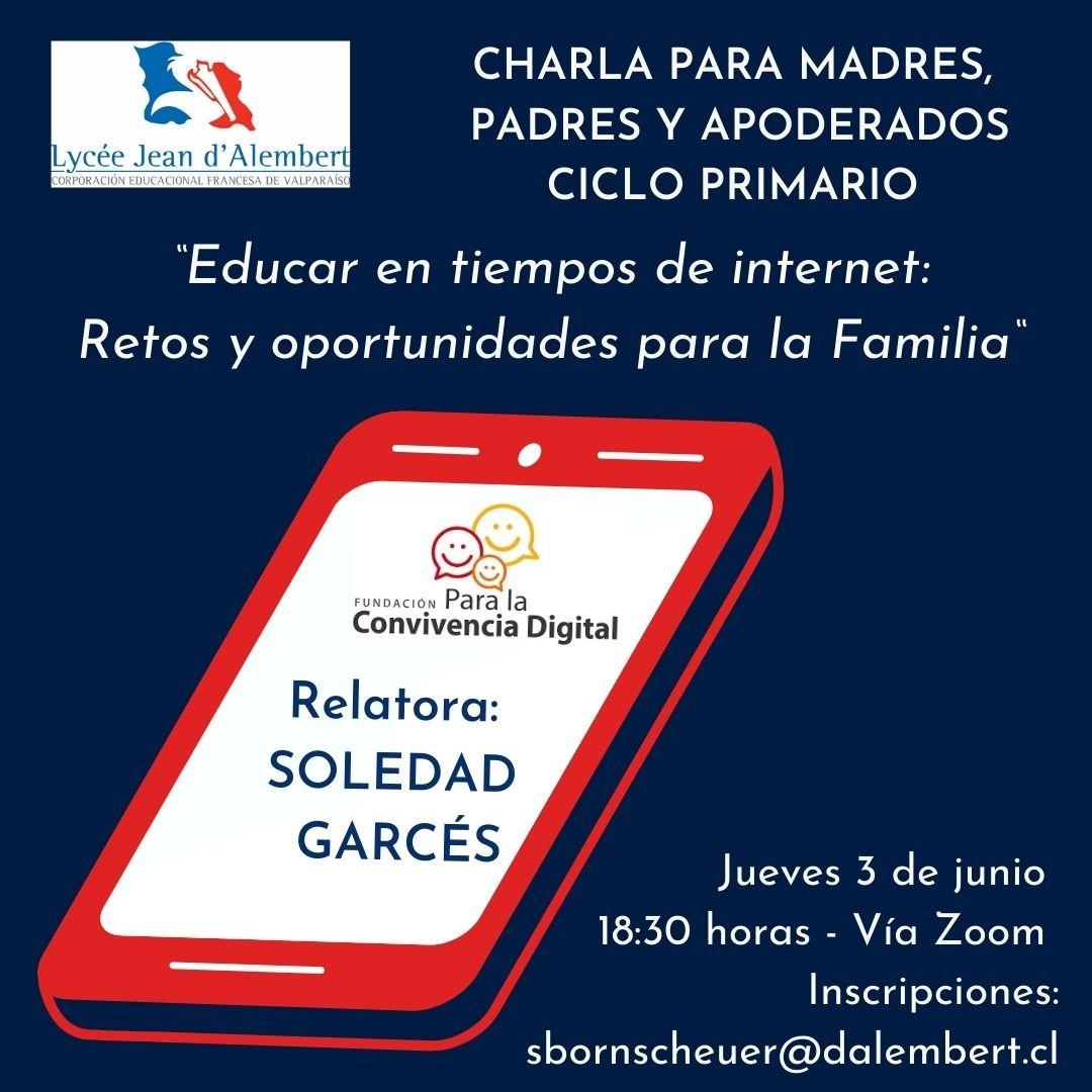 Charla para Madres, Padres y Apoderados Ciclo Primario Jueves 3 de Junio / Conférence pour les Parents du Cycle Primaire Jeudi 3 Juin
